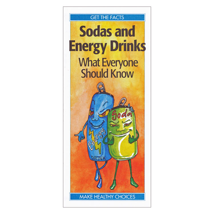 Sodas and Energy Drinks:  What Everyone Should Know (Each)