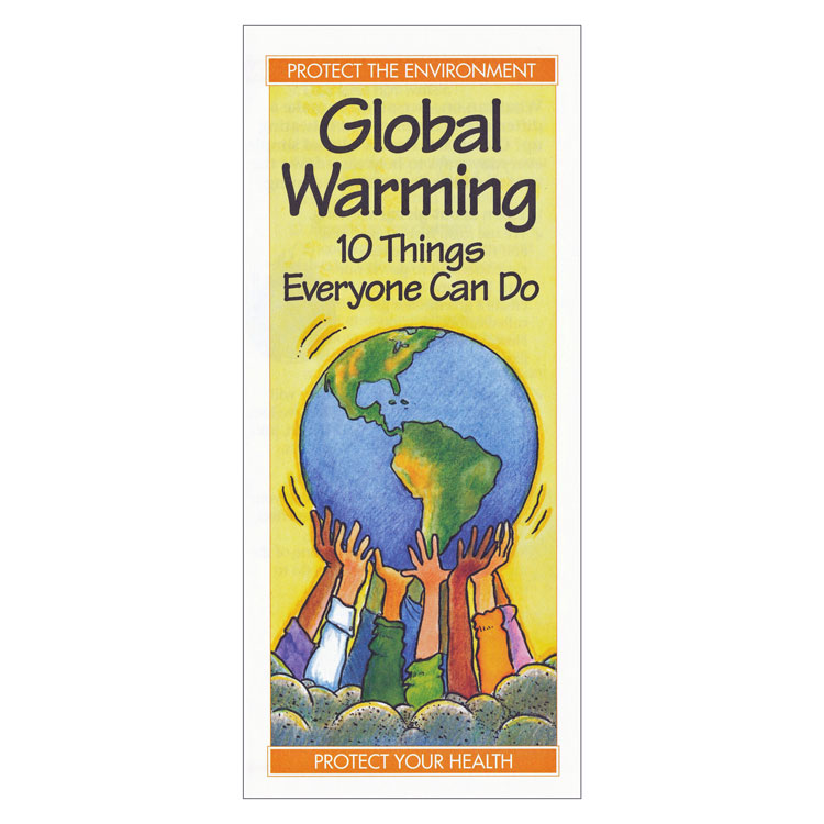 Global Warming:  10 Things Everyone Can Do (Each)