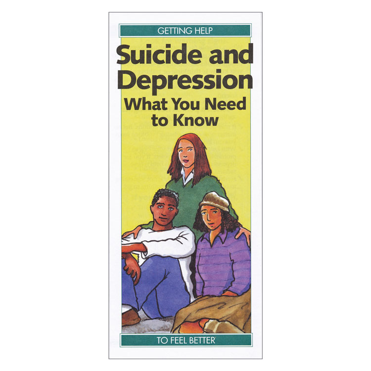 Suicide and Depression:  What You Need to Know (Each)