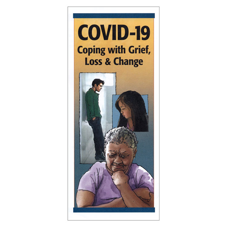 COVID-19: Coping with Grief, Loss & Change Pamphlets (50-ct)