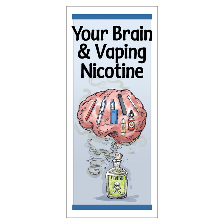 Your Brain & Vaping Nicotine (50/Pkg)