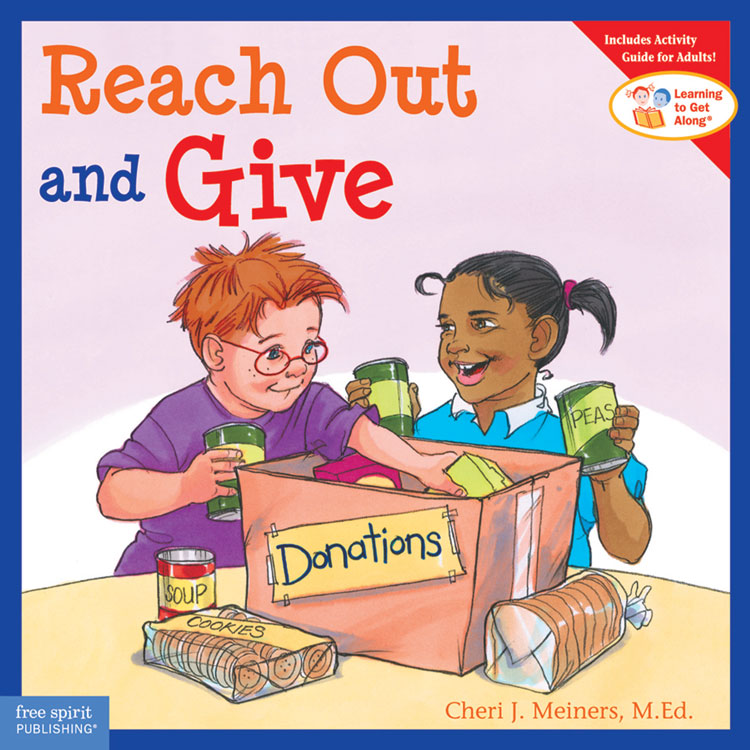 Learning To Get Along Book Series - Reach Out and Give