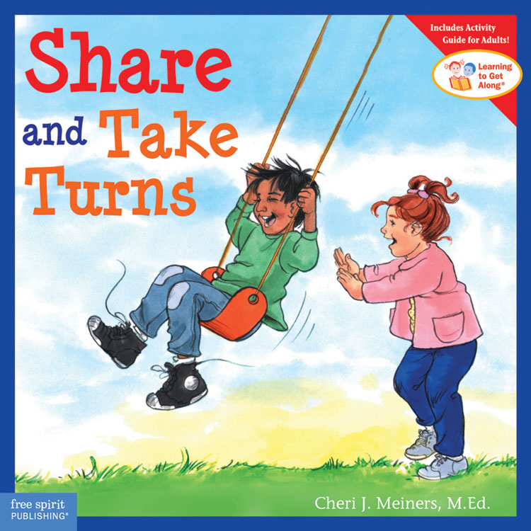 Learning To Get Along Book Series - Share and Take Turns