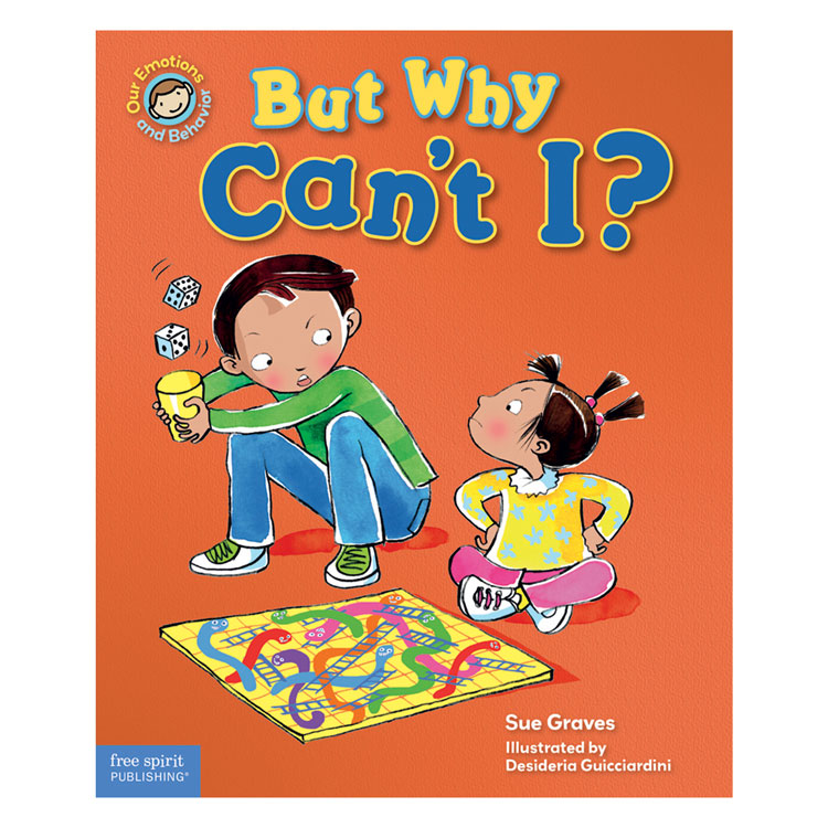 Our Emotions and Behaviors Book Series - But Why Cant I?-82