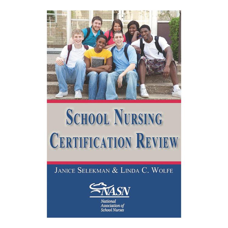 School Nursing Certification Review
