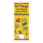 50 Things You Should Know About Abstinence (Each)