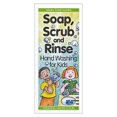 Soap, Scrub and Rinse:  Hand Washing for Kids (Each)