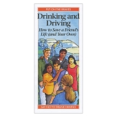 Drinking and Driving:  How to Save a Friend's Life (and Your Own) (50/Pkg)