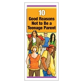 10 Good Reasons Not to Be a Teenage Parent (50/Pkg)