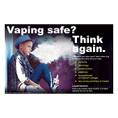 Vaping Safe? Think Again Poster