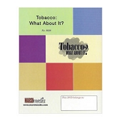 TOBACCO: What about it? (DVD)