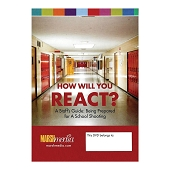 How Will You React? A Staff's Guide: Being Prepared for A School Shooting (DVD)