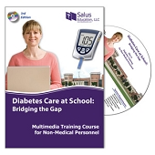 Diabetes Care At School:  Bridging the Gap Multimedia Training Course for Non-Medical Personnel