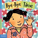 Toddler Tools Board Book Series - Bye-Bye Time