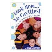Look Mom…No Cavities! Book