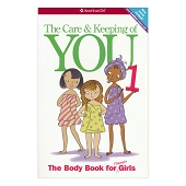 The Care & Keeping of You 1: The Body Book for Younger Girls