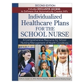 Individualized Health Care Plans for the School Nurse