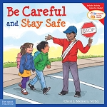 Learning To Get Along Book Series - Be Careful and Stay Safe