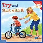Learning To Get Along Book Series - Try and Stick With It