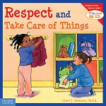 Learning To Get Along Book Series - Respect and Take Care of Things