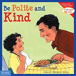 Learning To Get Along Book Series - Be Polite and Kind