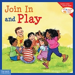 Learning To Get Along Book Series - Join In and Play