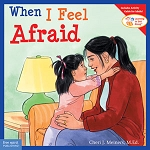 Learning To Get Along Book Series - When I Feel Afraid