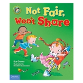 Our Emotions and Behaviors Book Series - Not Fair, Won't Share