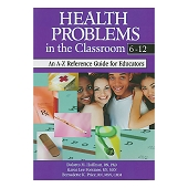 Health Problems In the Classroom (Grades 6-12)