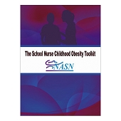 The School Nurse Childhood Obesity Toolkit