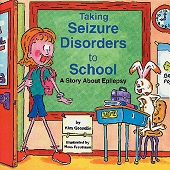 Taking Seizure Disorders to School