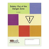 Safety: Out of the Danger Zone