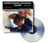 Understanding Childhood Cancer CD-ROM