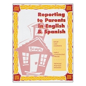 Reporting to Parents in English and Spanish