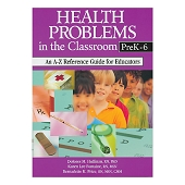 Health Problems In the Classroom (PreK-6)