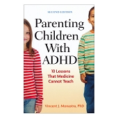 Parenting Children with ADHD (10 Lessons that medicine can not Teach)