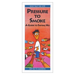 Pressure to Smoke:  A Guide to Saying No (50/Pkg)