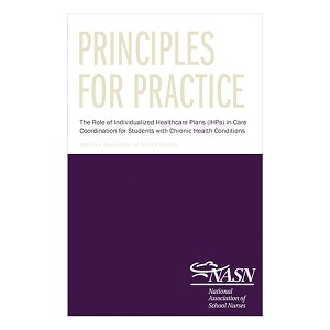 Principles for Practice: The Role of Individualized Healthcare Plans IHPs in Care Coordinator for Students with Chronic Health Conditions