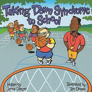 Taking Down Syndrome to School